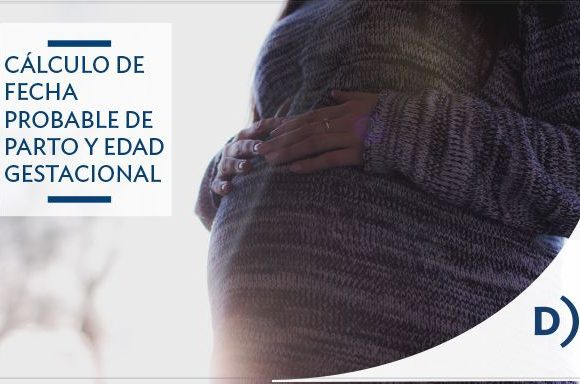 5 preguntas acerca del cálculo de fecha probable de parto y edad gestacional