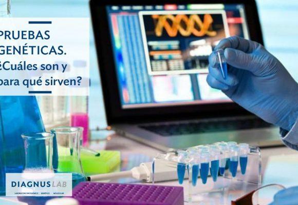 Pruebas genéticas ¿Cuáles son y para qué sirven?